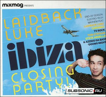 Mixmag Presents - Laidback Luke Ibiza Closing Party MAG (2008)