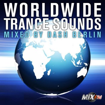 Worldwide Trance Sounds Vol. 4 (Mixed By Dash Berlin)