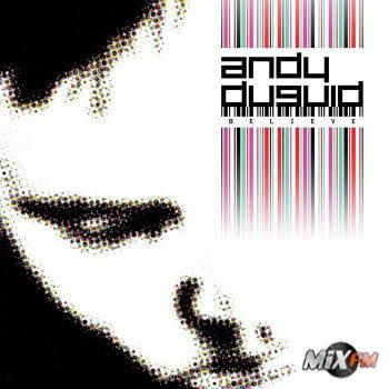 Andy Duguid - Believe (Unmixed) [2008]