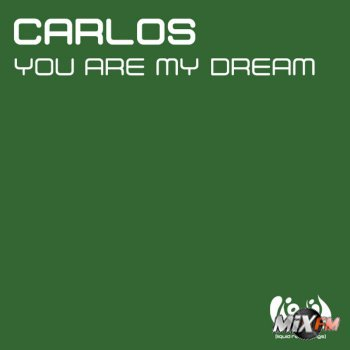 Carlos - You Are My Dream