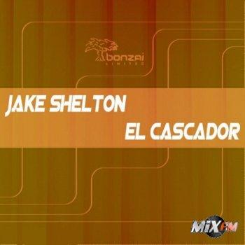 Jake Shelton - El Cascador
