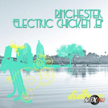 Rinchester - Electric Chicken EP