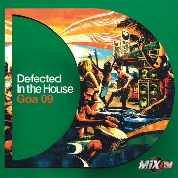 Defected In The House - Goa 09