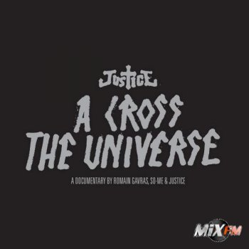 Justice - A Cross the Universe (Live in San Francisco)