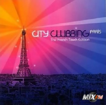 City Clubbing Paris: The French Touch Edition 4CD (2008)