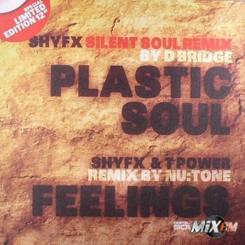 Shy FX - Plastic Soul (D-Bridge Silent Soul Remix) / Feelings
