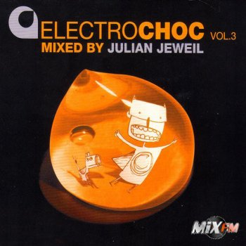 Electrochoc Vol.3 Mixed By Julian Jeweil 2CD (2008)
