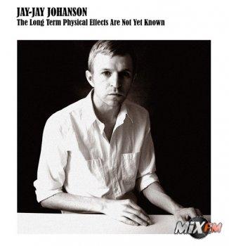 Трепетный денди и король танцпола, Jay-Jay Johanson - снова в Москве!