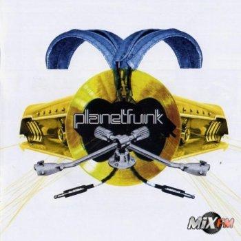 Planet Funk - Мы любим фанк, рок, хаус, транс. Поэтому и решили объединиться в один коллектив и смешать воедино все лучшее