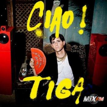 Tiga - «Ciao!»