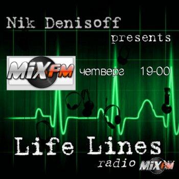 """Life Lines"" radio show by Nik Denisoff."