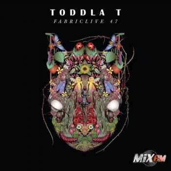 FabricLive 47 — Toddla T