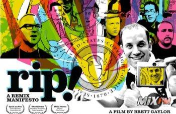 RiP: A remix manifesto. Фильм Brett Gaylor о ремиксах, копирайтах и авторских правах