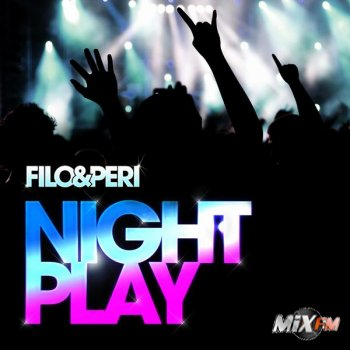 Filo & Peri - Nightplay