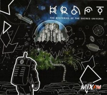 Kraft - The Mysteries of the Sacred Universe (2009)