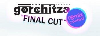 Официальные результаты конкурса ремиксов GORCHITZA – FINAL CUT CONTEST