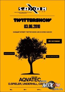 3 июня, Twiter Show Live @ Saxon