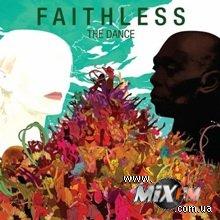 Faithless отлично себя чувствуют