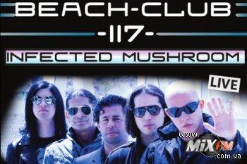 15 августа, Infected Mushroom @ Beach Club 117