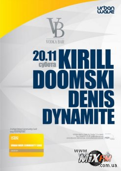 20 ноября, Urban Wave. Kirill Doomski, Denis Dynamite @ Vodka Bar
