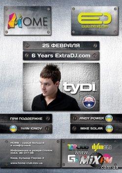 6-ой день Рождения Extradj.com  Хедлайнер – tyDi (AU)