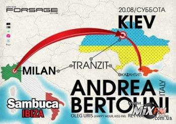 20 августа, Milan-Kiev-Kazantip Tranzit: Andrea Bertolini @ Forsage