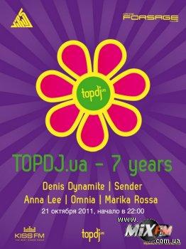 21 октября, 7 лет порталу TopDJ @ Forsage Club