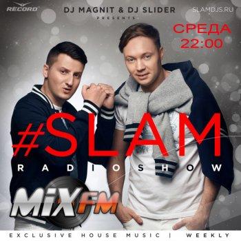 Magnit & Slider - Slam Radioshow